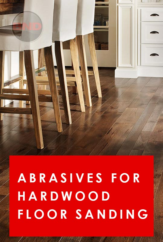 Abrasives for Hardwood Floor Sanding